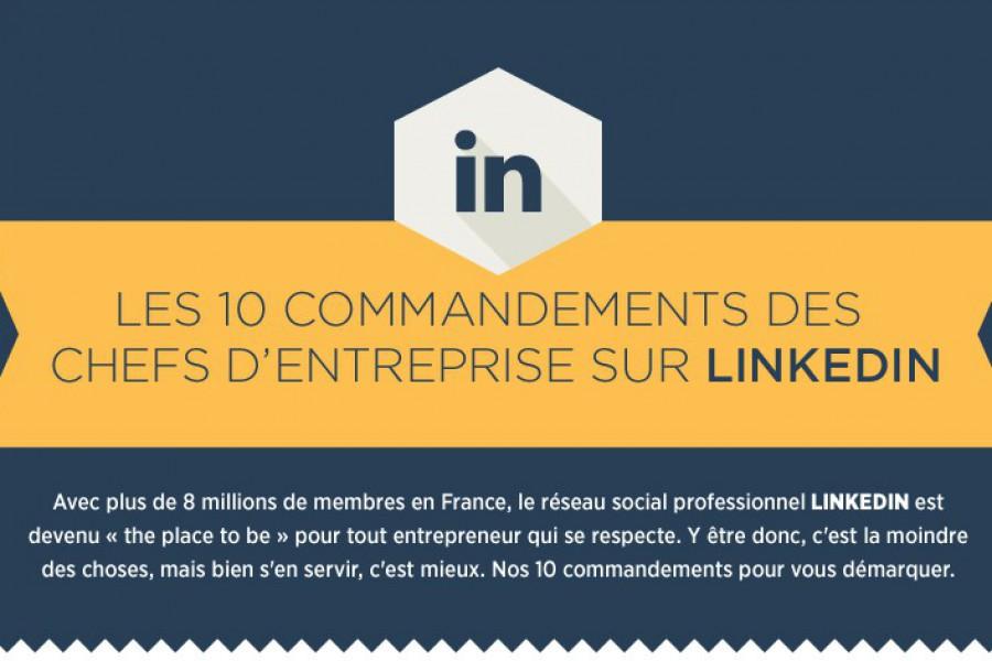 Les 10 commandements des dirigeants sur LinkedIn